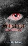 The Antichrist Identified