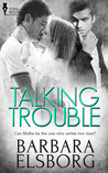 Talking Trouble