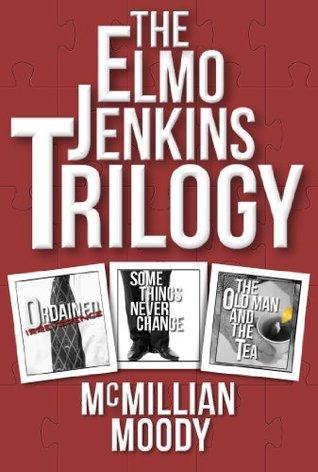 The Elmo Jenkins Trilogy PDF Free download