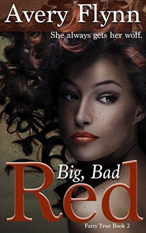 Big, Bad Red(Fairy True 2)