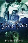 In His Den (Alphas of Beartooth Mountain #2)