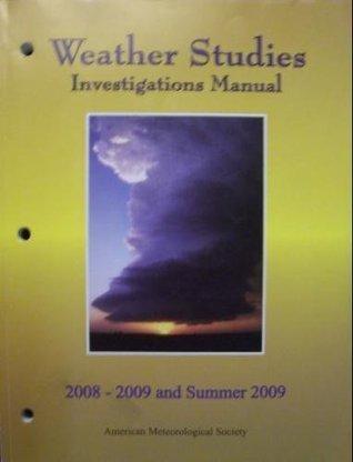 Weather Studies Investigations Manual 2007-2008