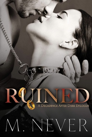 Ruined (Decadence After Dark, #3)