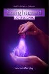 Enlightened: Light vs. Dark