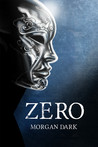 Zero by Morgan Dark