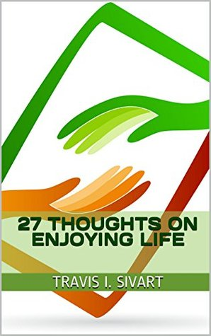 27-thoughts-on-enjoying-life