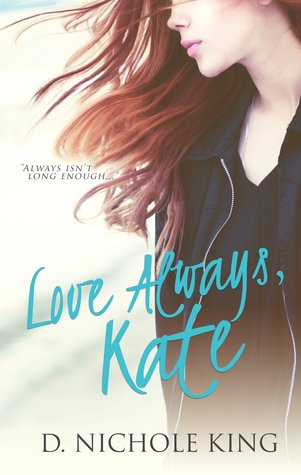 Love always kate love always 1 by d nichole king 25378986 fandeluxe Image collections