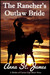 The Rancher's Outlaw Bride by Anna St. James