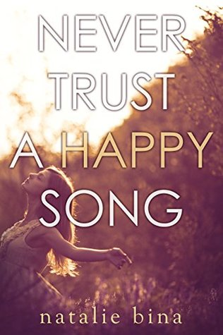 never-trust-a-happy-song