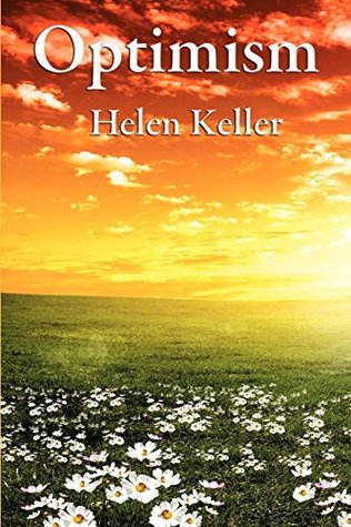 Ebook Optimism: With linked Table of Contents by Helen Keller PDF!