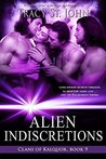 Alien Indiscretions (Clans of Kalquor, #9)