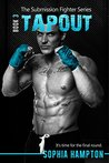 Tapout (The Submission Fighter, #3)