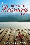 Road To Recovery (Road Series, #1)