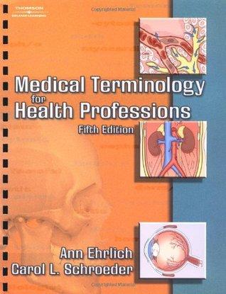 Medical Terminology for Health Professions by Ann B. Ehrlich