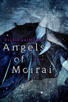 Angels of Moirai (Angels of Moirai, #2)