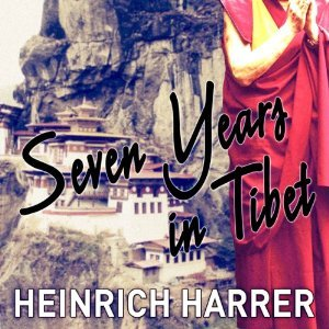 Seven years in tibet par Heinrich Harrer