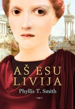 Ebook Aš esu Livija by Phyllis T. Smith PDF!