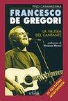 Francesco De Gregori: La valigia del cantante