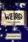 Weird by Julie Elizabeth Powell
