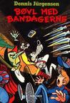 Bøvl med bandagerne by Dennis Jürgensen