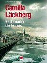 El domador de leones by Camilla Läckberg