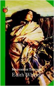 Madame de Treymes: Four Short Novels