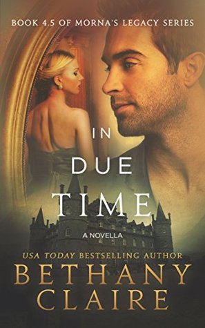 In Due Time (Morna's Legacy, #4.5)