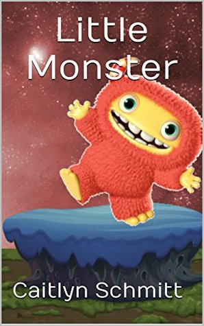 Little Monster: Rhyming Illustrated Children's Picture Book for Ages 3-5