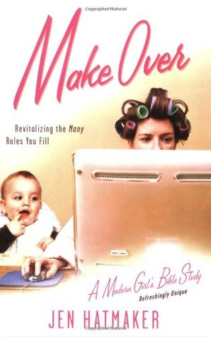 Make Over: Revitalizing the Many Roles You Fill