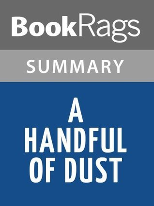 A Handful of Dust by Evelyn Waugh | Summary & Study Guide