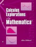 Calculus Explorations Using Mathematica