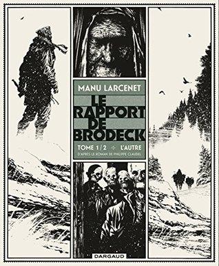L'Autre (Le Rapport de Brodeck #1)