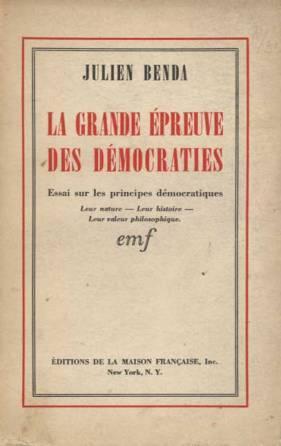 La grande épreuve des démocraties: Essai sur les principes démocratiques