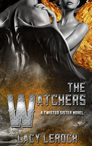 The Watchers (Twisted Sister, #1)