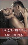 Dylan's Reaper: Soul Reapers #3 (Soul Reapers, #3)