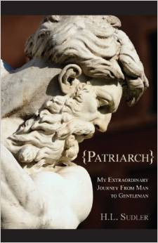 patriarch-my-extraordinary-journey-from-man-to-gentleman