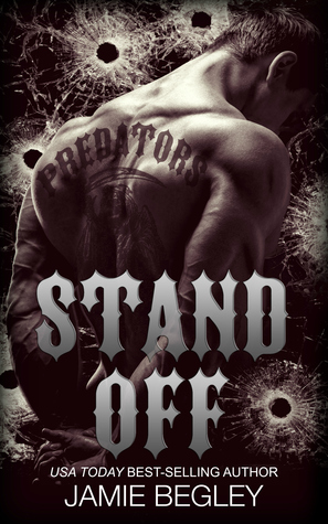 Stand Off (Predators MC, #2)