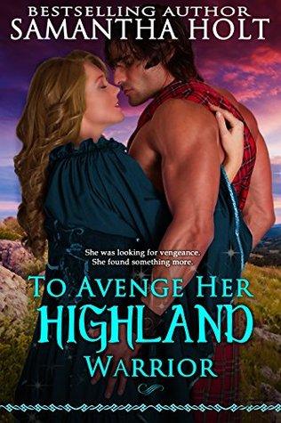 To Avenge Her Highland Warrior (Highland...