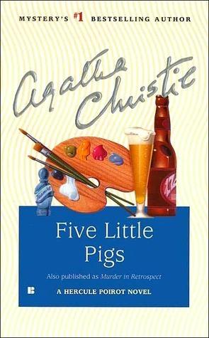 Five Little Pigs (Hercule Poirot, #25)