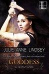 Goddess by Julie Anne Lindsey