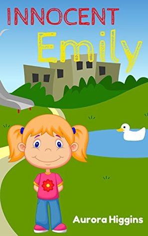 Books for Children: Innocent Emily: (Good Dream Story# 11) ( Free Kids Books, Beginning Reader,Bedtime Stories For Kids Ages 3-8, children's books)