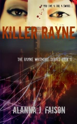 Killer Rayne (The Rayne Whitmore Series 2)