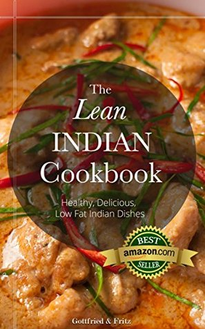 The lean indian cookbook delicious healthy low fat fast easy 24840289 forumfinder Gallery