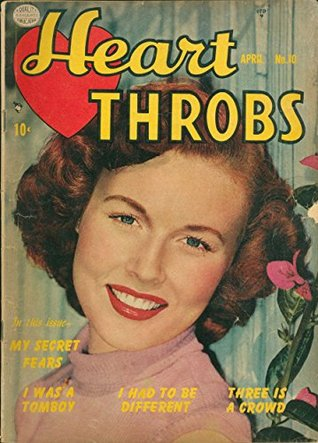 Heart Throbs #10: My Secret Fears - I Was A Tomboy - I Had To Be Different - Three Is A Crowd