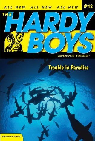 Trouble in Paradise (Hardy Boys