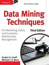 Data Mining Techniques: For Marketing, Sales and Customer Relationship Management