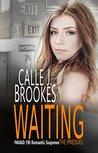 Waiting (PAVAD: FBI Romantic Suspense, #0.5)