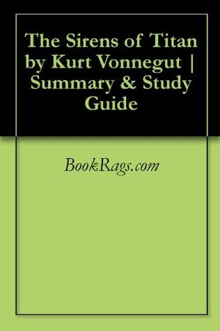 The Sirens of Titan by Kurt Vonnegut   Summary & Study Guide