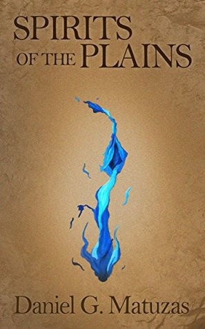 spirits-of-the-plains-book-one-of-the-spirits-saga