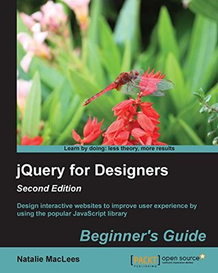 jQuery for Designers: Beginner's Guide - Second Edition
